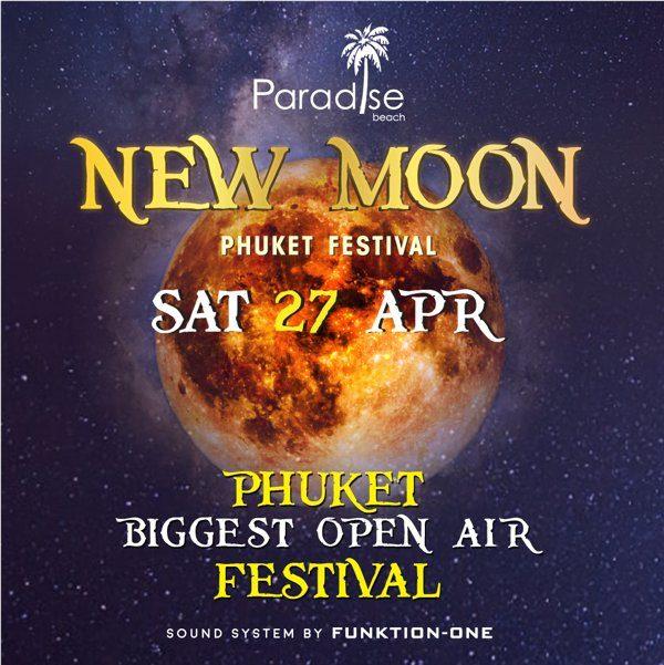 New Moon Party Phuket 27 April 2019