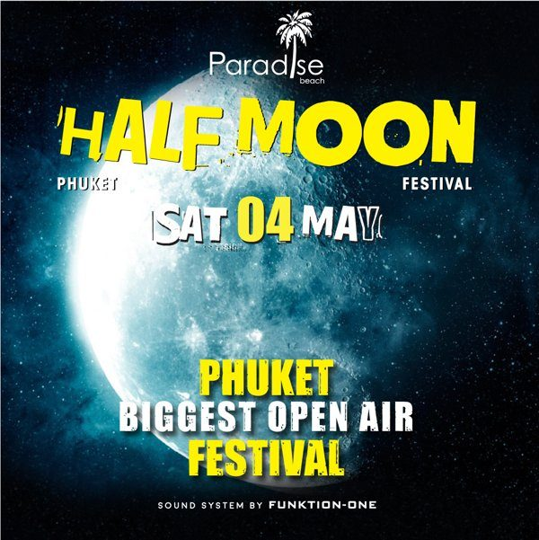 Half Moon Party Phuket 4 May 2019