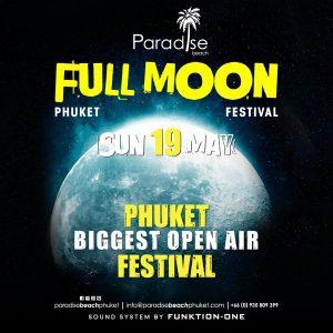 19 May 2019 Full Moon Party Thailand Phuket