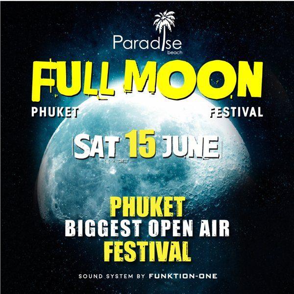 15 June 2019 Full Moon Party Phuket