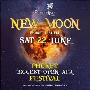 22 June 2019 New Moon Party Phuket