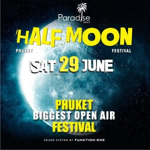 29 June 2016 Half Moon Party Thailand Phuket