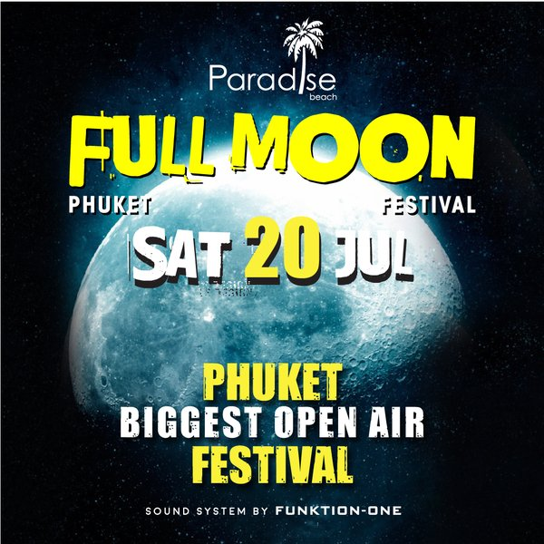 Full Moon August 2019: Full Moon Party Ticket @ 20 July 2019