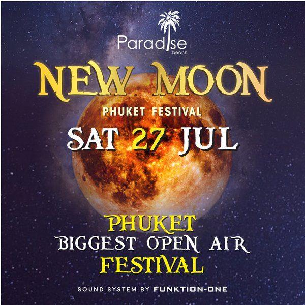 27 July 2019 New Moon Party Thailand Phuket