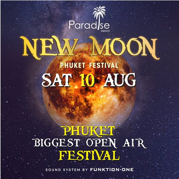 Full Moon August 2019: New Moon Party @ 10 August 2019