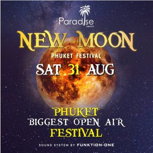 31 August 2019 New Moon Party Thailand Phuket