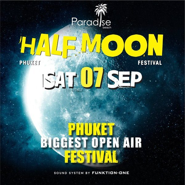 07 September 2019 Half Moon Party Thailand Phuket