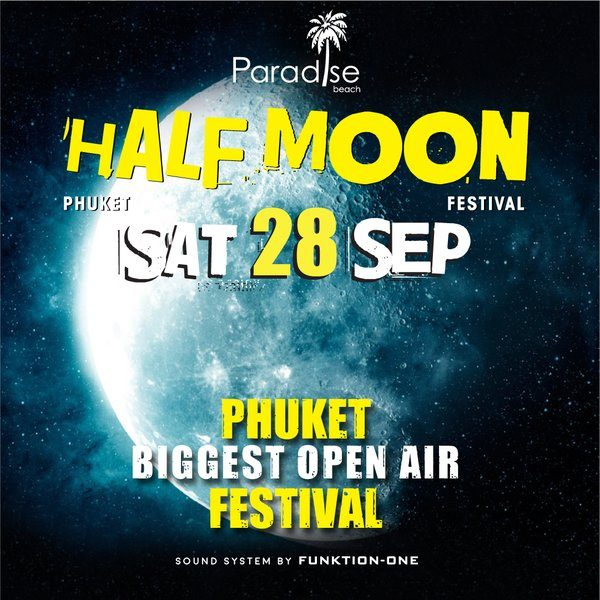 28 September 2019 Half Moon Party Thailand Phuket
