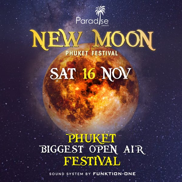 New Moon November 2019 New Moon Party Ticket @ 16 November 2019 – Paradise Beach